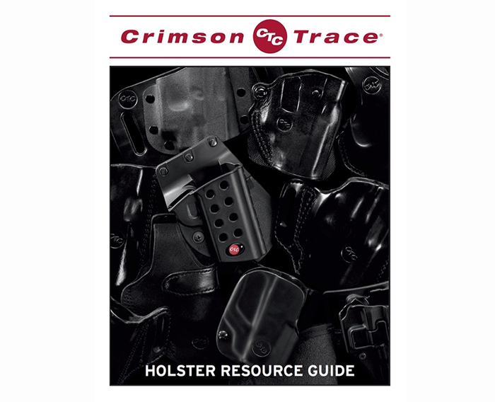 If you want to carry a gun equipped with a light or laser, the Crimson Trace Holster Resource Guide will help you find the right holster solution.