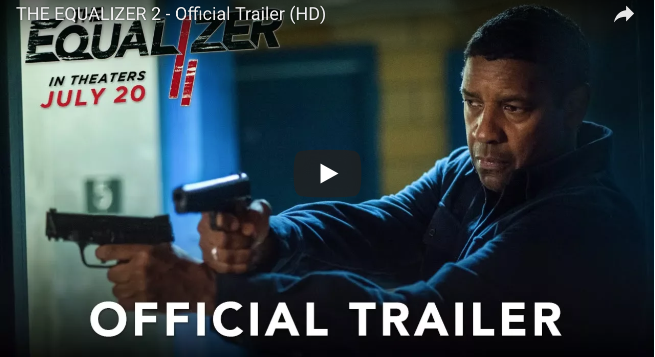 Equalizer 2 Hits Theaters Today